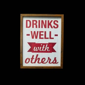 Drink Well with Others Picture