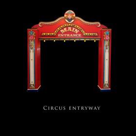 Circus Entryway