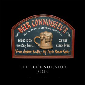 Beer Connoisseur Sign