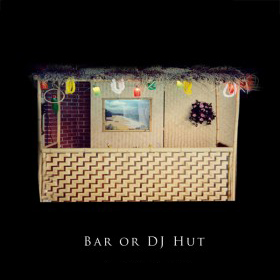 Bar or DJ Hut
