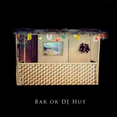 Bar or DJ Hut