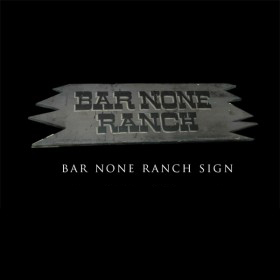 Bar None Ranch Sign